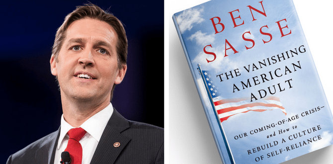 BOOK REVIEW: The Vanishing American Adult By Senator Ben Sasse