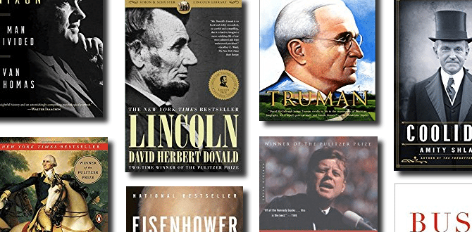 A Definitive List Of The Best Biographies Of Every President