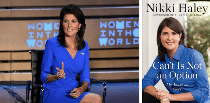 "BOOK REVIEW: Nikki Haley Shows Us Why She's The Woman to Watch In Her Book, ""Can't Is Not An Option"""