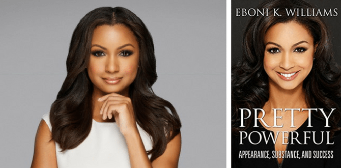 BOOK REVIEW: Fox News' Eboni K Williams Teaches How to Use Beauty And Substance To Succeed In New Book