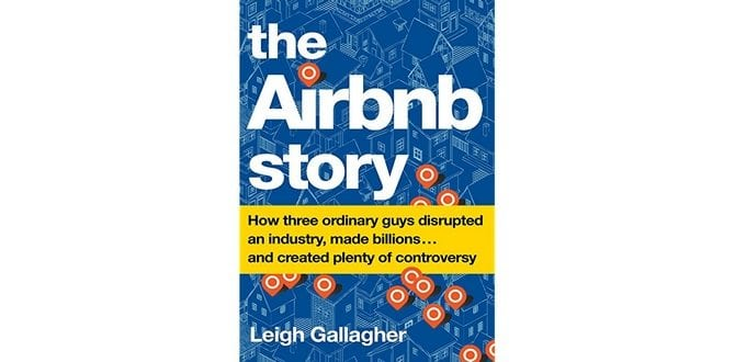 BOOK REVIEW: The Airbnb Story Shows The Highs And Lows Of Entrepreneurship
