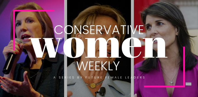 CONSERVATIVE WOMEN WEEKLY: 5 Conservative Women Who Made Headlines This Week