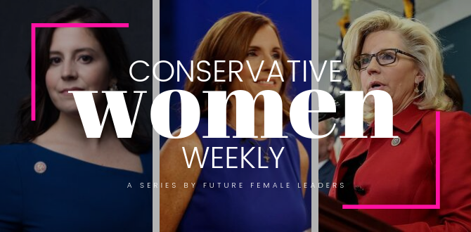 CONSERVATIVE WOMEN WEEKLY: 3 GOP Women In Congress Who Made Headlines This Week