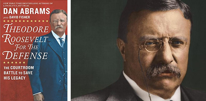 BOOK REVIEW: 'Theodore Roosevelt For The Defense' Makes A Libel Case Into A Page Turner