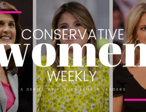 CONSERVATIVE WOMEN WEEKLY: Here's How 5 Center Right Women Dominated The Week