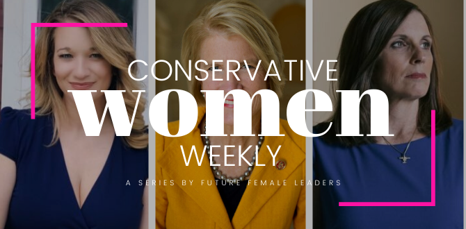 CONSERVATIVE WOMEN WEEKLY: The Republican Women Who Made A Difference This Week
