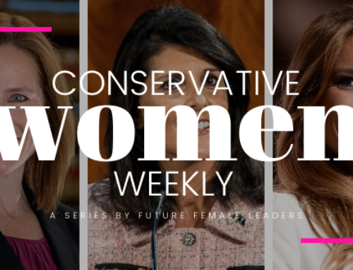 CONSERVATIVE WOMEN WEEKLY: 4 Ways Conservative Women Dominated The Week