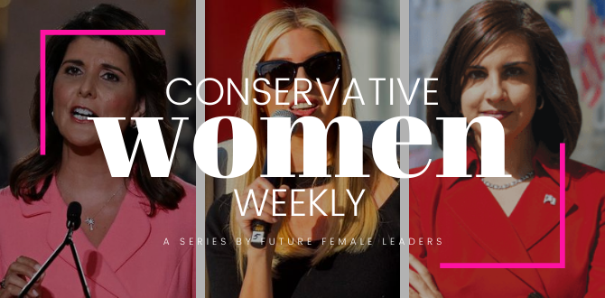 This Week's Must Read Headlines About Conservative Women