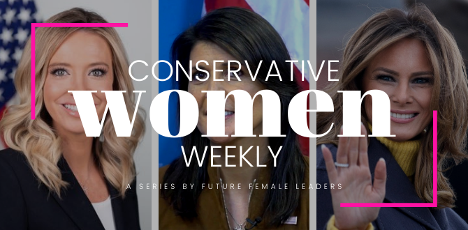 6 Ways Conservative Women Showed Up This Week