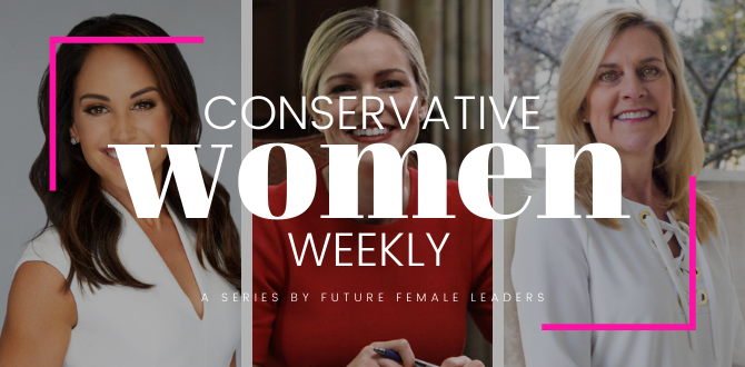This Week's 5 Can't Miss Headlines About Conservative Women