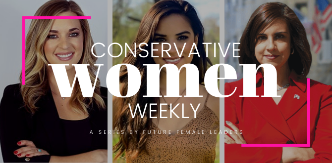 4 Ways Conservative Women Stole The Spotlight This Week